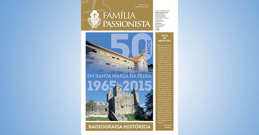 "A Special Edition of ""Família Passionista"" in Portugal"