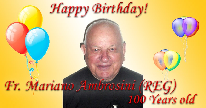 Mass of thanksgiving for the 100 years of Fr. Mariano Ambrosini, CP (REG)