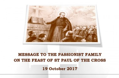 MESSAGE TO THE PASSIONIST FAMILY ON THE FEAST OF ST PAUL OF THE CROSS