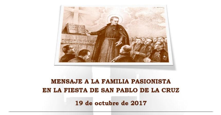 MENSAJE A LA FAMILIA PASIONISTA EN LA FIESTA DE SAN PABLO DE LA CRUZ