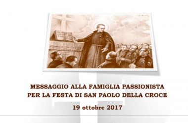 MESSAGGIO ALLA FAMIGLIA PASSIONISTA PER LA FESTA DI SAN PAOLO DELLA CROCE