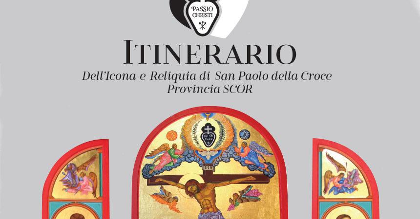 Itinerario dell'Icona e Reliquia di San Paolo della Croce Provincia SCOR