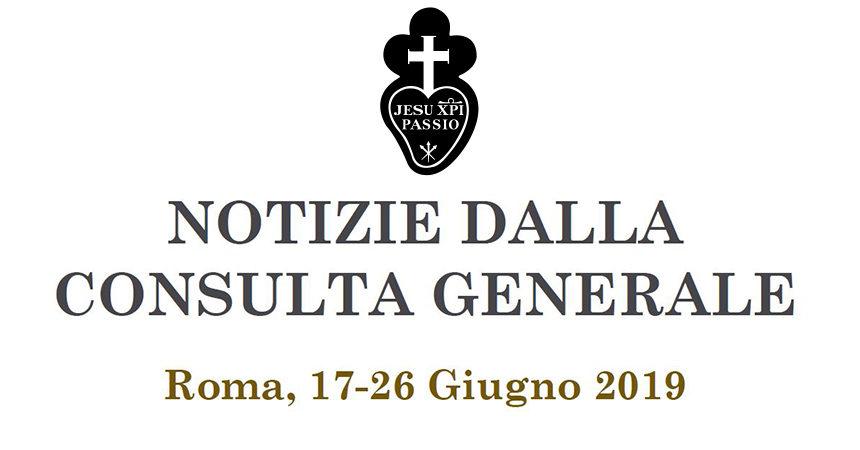 NOTIZIE DALLA CONSULTA GENERALE<br>Roma, 17-26 Giugno 2019
