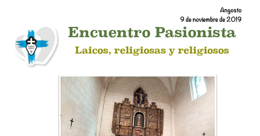 ANGOSTO – Encuentro Pasionista Laicos, religiosas y religiosos – 9 Nov 2019