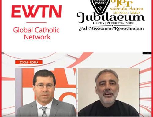 EWTN entrevista al P. Juan Ignacio Villar Cabello sobre el Jubileo Pasionista