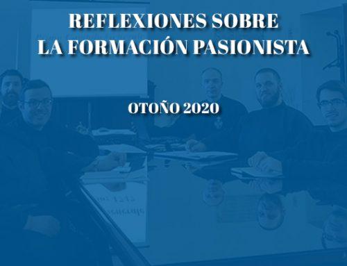 REFLEXIONES SOBRE LA FORMACIÓN PASIONISTAOtoño 2020